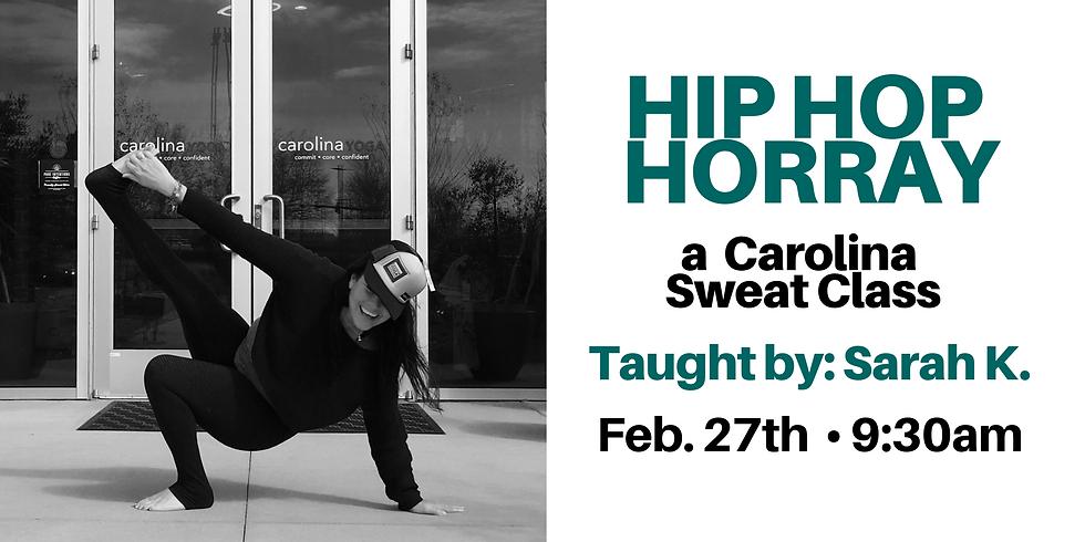 Hip Hop Horray--a Carolina Sweat Class
