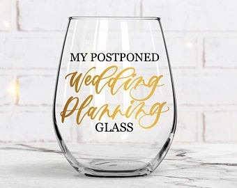 postponed wedding glass