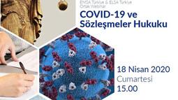 COVID-19 ve Sözleşmeler Hukuku Webinarı