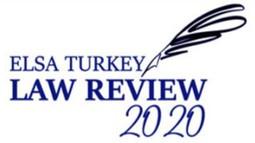 ELSA Turkey Law Review Dergisinin 2. Sayısı Tanıtıldı