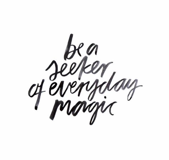 Magic in EVERY MOMENT