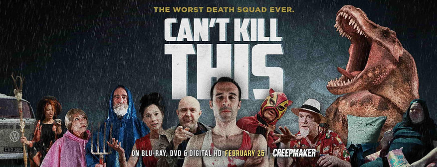3 women and four men, plus a dinosaur on poster for 'Can't Kill This'