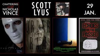 Chattering with Scott Lyus