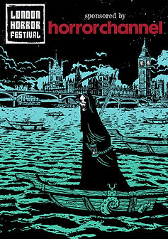 London Horror Festival poster. Sponsored by Horror Channel. Image in black and green shows the figure of Death in a rowing boat on the River Thames, with Westminster Bridge and Houses of Parliament in background.