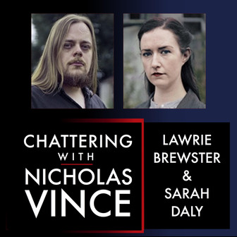Chattering with Lawrie Brewster & Sarah Daly