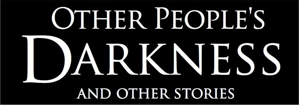 Cover for Other People's Darkness
