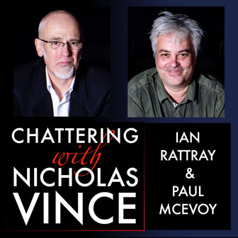 Chattering with Ian Rattray and Paul McEvoy