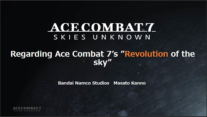 CEDEC 2019: Regarding Ace Combat 7's Revolution of the Sky