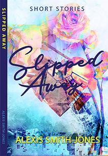 Slipped-Away-Final-Version-Revised.jpg