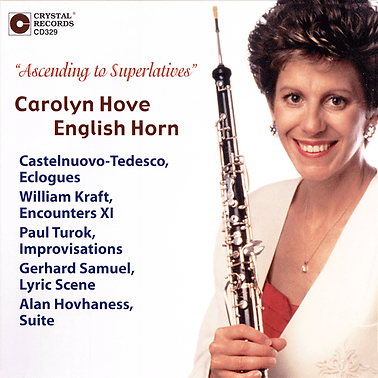 """""""Ascending to Superlatives"""" CD Cover, Carolyn Hove, English Horn. Works by Castelnuovo-Tedesco..."""