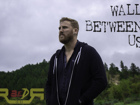 """R8eDR Releases Official Lyric Video for """"Wall Between Us"""""""