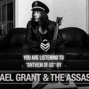 """NEW SONG ALERT! Michael Grant & The Assassins """"Anthem Of Us"""""""