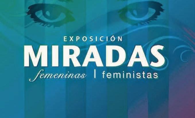 / Miradas / Femeninas - Feministas