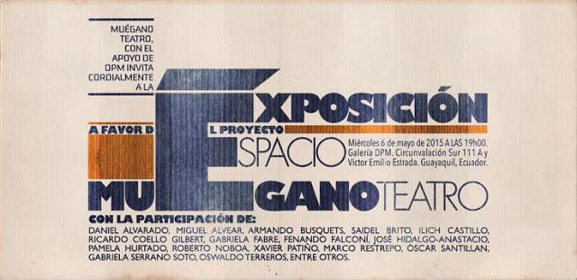 Exposición Colectiva a favor del proyecto Espacio Muégano Teatro
