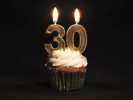 I TURNED 30! What happens now?