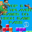 Top 6 Multiplayer Games on Xbox Game Pass
