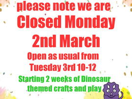 Closed Monday 2nd March