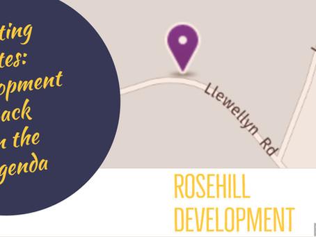 Rosehill Development, Back on the Agenda