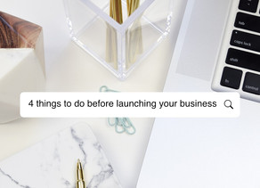 4 Things to do Before Launching Your Business