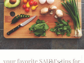 Your Favorite SAHM's Tips for Staying in the House