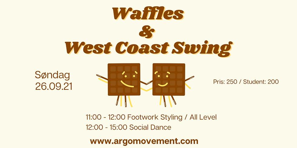 Waffles & West Coast Swing