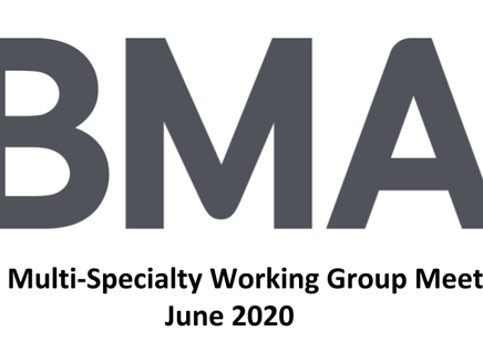 BMA Multi-Specialty Working Group Committee Meeting 19th June 2020