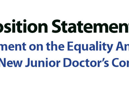 Position Statement: Equality Analysis of the New Junior Doctor's Contract