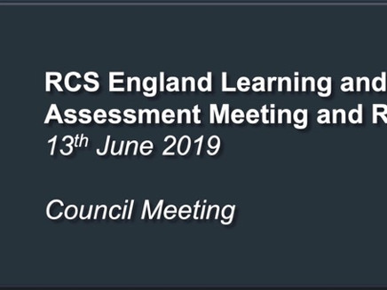 RCS England Learning and Assessment Meeting and RCS Council Meeting