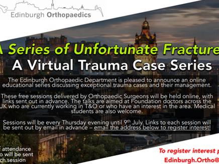 Edinburgh Orthopaedics Virtual Trauma Case Series