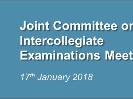 Joint Committee on Intercollegiate Examinations Meeting – 17th January 2018