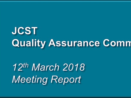 JCST Quality Assurance Committee Meeting – 12th March 2018