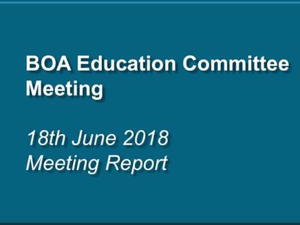BOA Education Committee Meeting Report – 18th June 2018