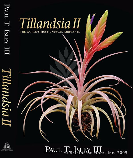 Tillandsia II: The World's Most Unusual Airplants ・ハードカバー・洋書
