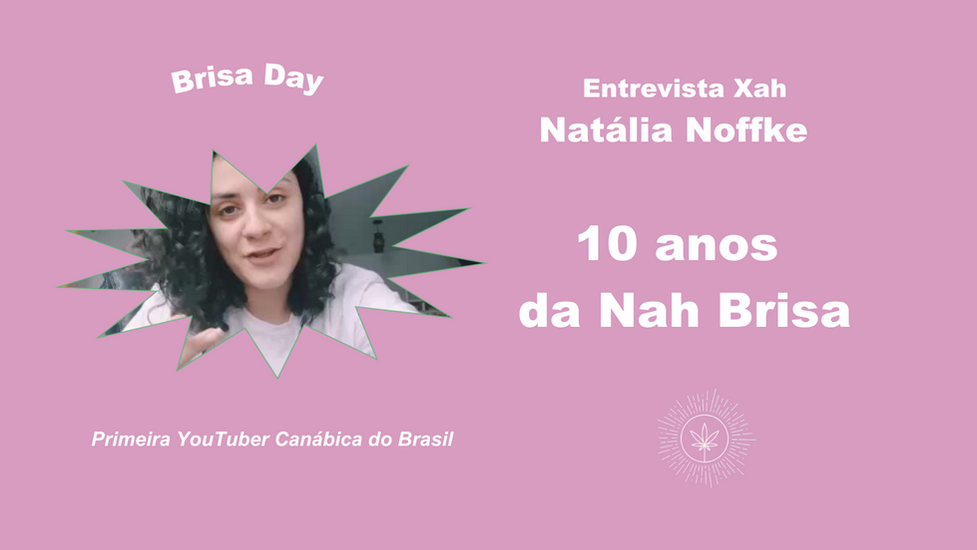 10 anos da 1º YouTuber canábica do Brasil