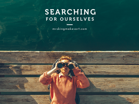 Searching For Ourselves