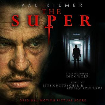 The Super - Original Motion Picture Score by Jens Groetzschel & Stefan Schulzki