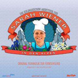 Die kulinarischen Abenteuer der Sarah Wiener in den Alpen - CD