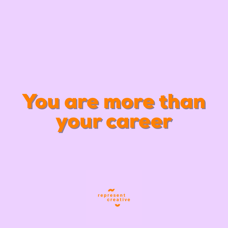 You Are More Than Your Career