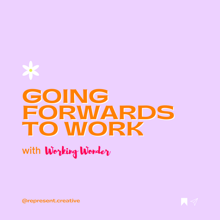 Going Forwards to Work
