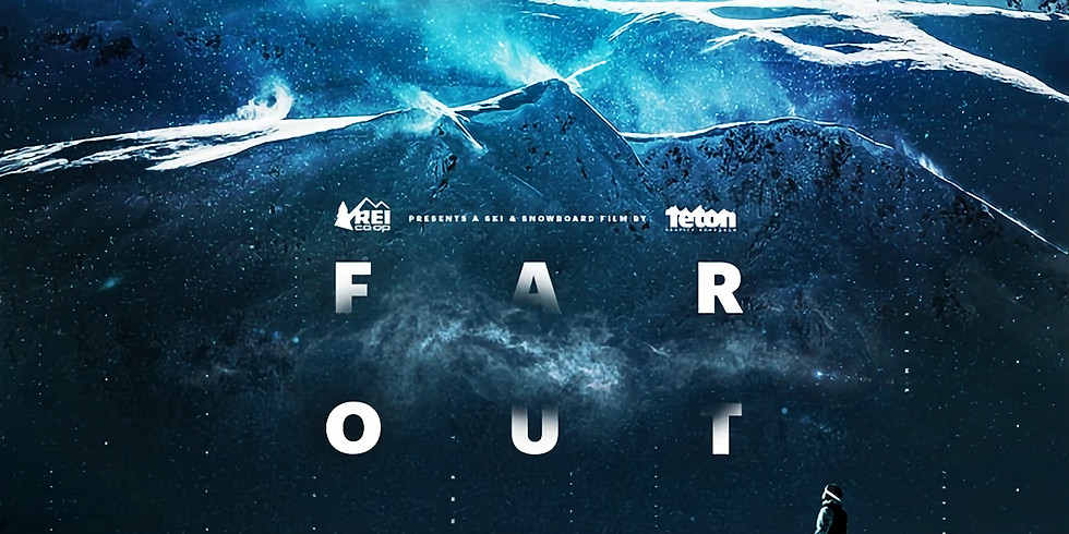 Far Out, presented by REI - a film by Teton Gravity Research