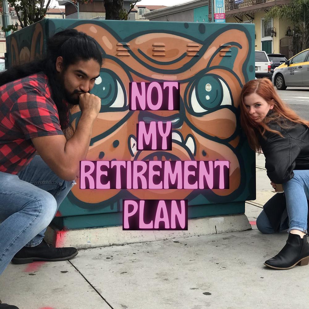 not-my-retirement-plan