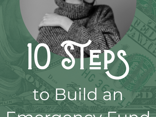 10 Steps to Take to Start Building Your Emergency Fund