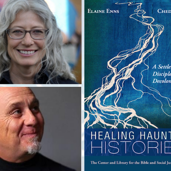 """Ched Myers and Elaine Enns: """"A Settler Discipleship of Decolonization"""""""