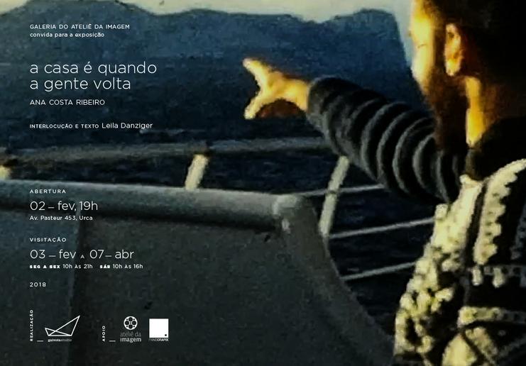 a casa é quando a gente volta | Ana Costa Ribeiro | Ateliê da Imagem | 3 fev a 7 abr