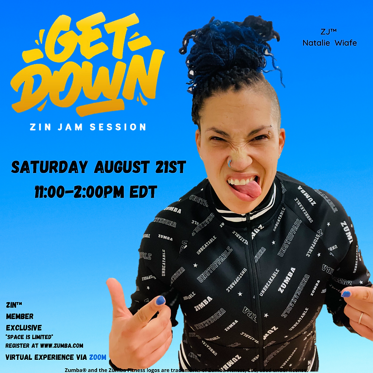 Get Down ZIN™ Jam Session with ZJ™ Natalie