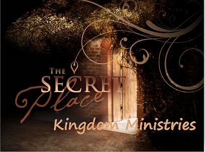The Secret Place Kingdom Ministries.PNG