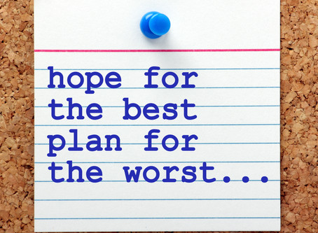 Plan for the worst...