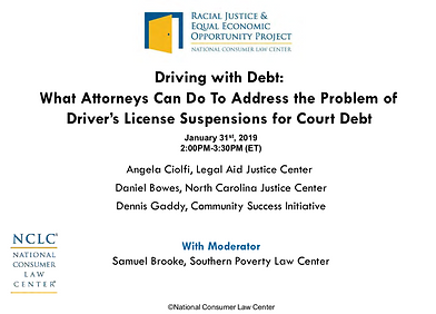 Driving with Debt: What Attorneys and Organizers Can Do to Address the Problem of Driver's License Suspensions for Court Debt