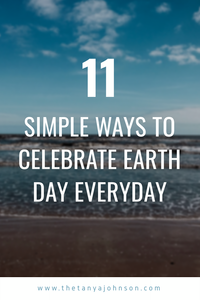 11 ways to celebrate earth day everyday