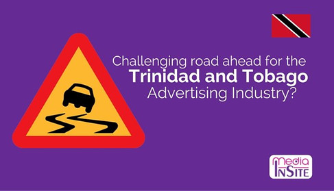 Challenging road ahead for the Trinidad and Tobago advertising industry?